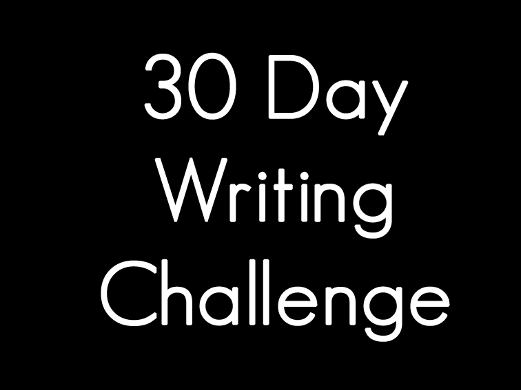 30 Day Blog Writing Challenge a 30 Day Writing Challenge
