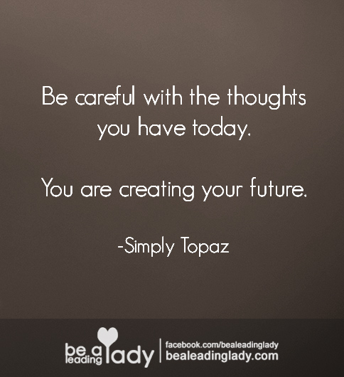 You Are Creating Your Future